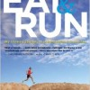 Eat and Run: